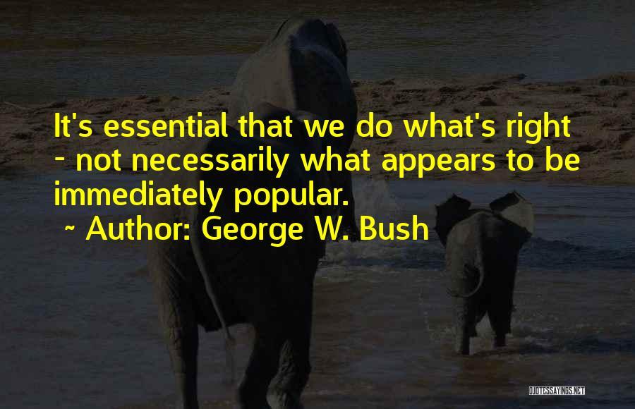 George W. Bush Quotes 1185121