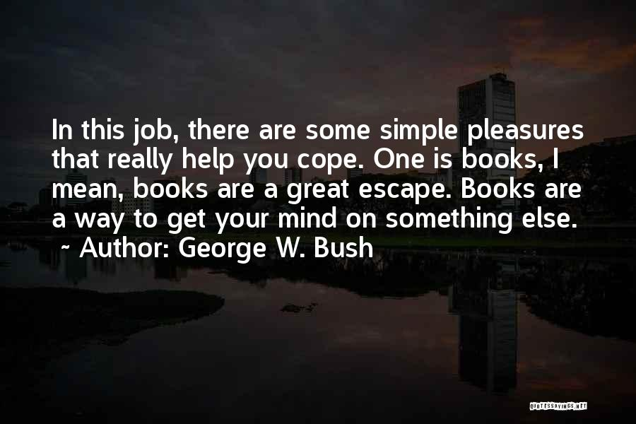 George W. Bush Quotes 1238522