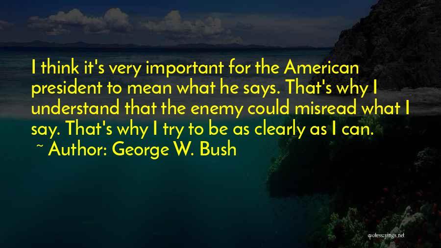 George W. Bush Quotes 1294817
