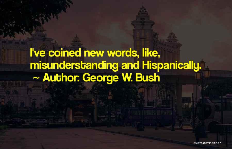 George W. Bush Quotes 1307887