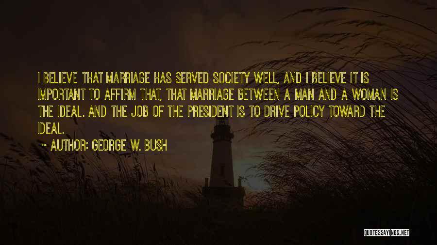George W. Bush Quotes 1357849