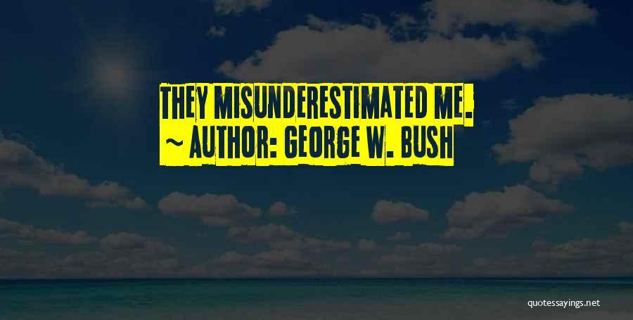 George W. Bush Quotes 138051