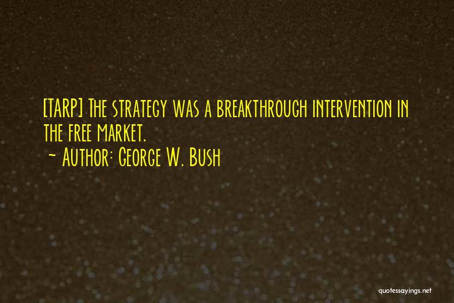George W. Bush Quotes 1423037