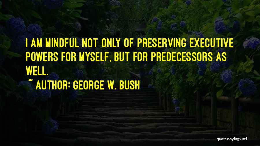 George W. Bush Quotes 1514713