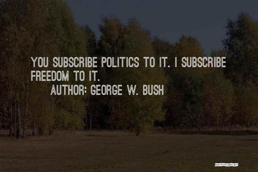 George W. Bush Quotes 157318