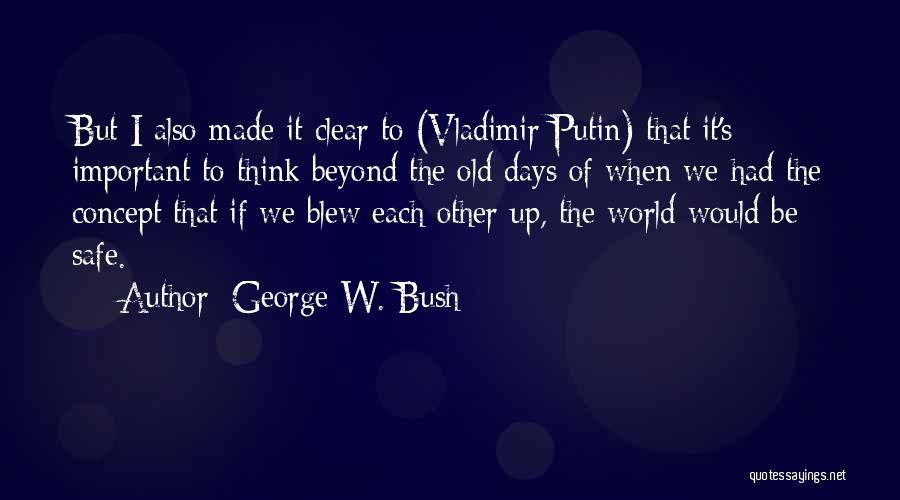 George W. Bush Quotes 1587498