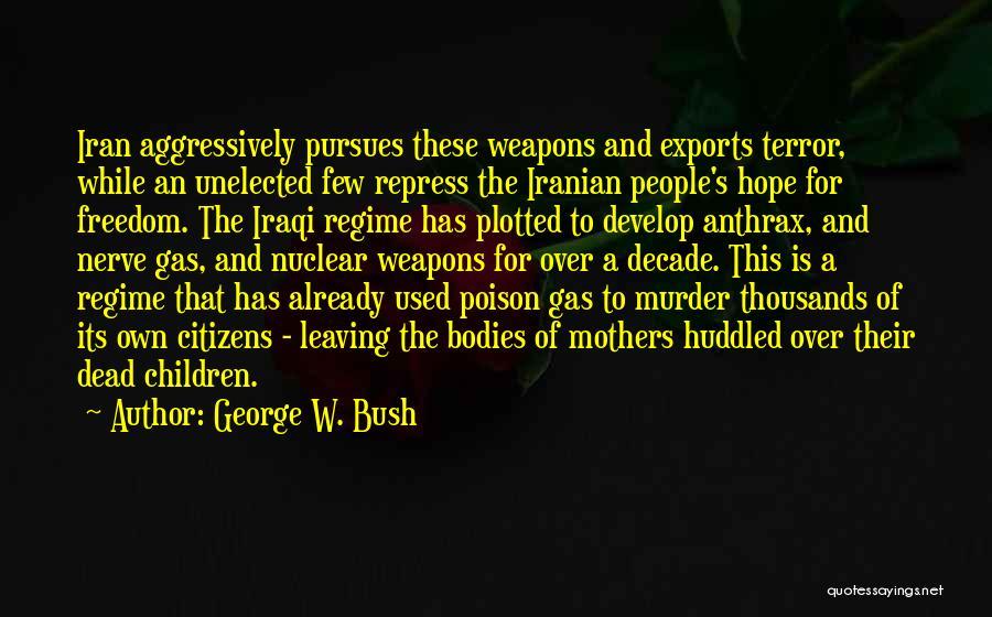 George W. Bush Quotes 1587689