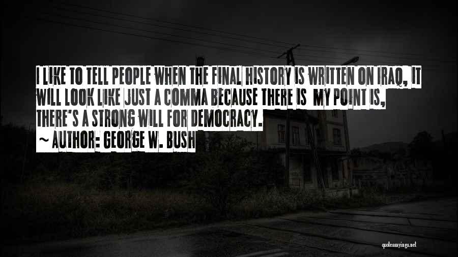 George W. Bush Quotes 1598052