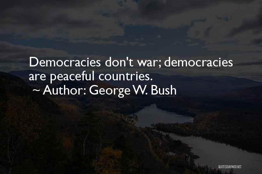 George W. Bush Quotes 1611870
