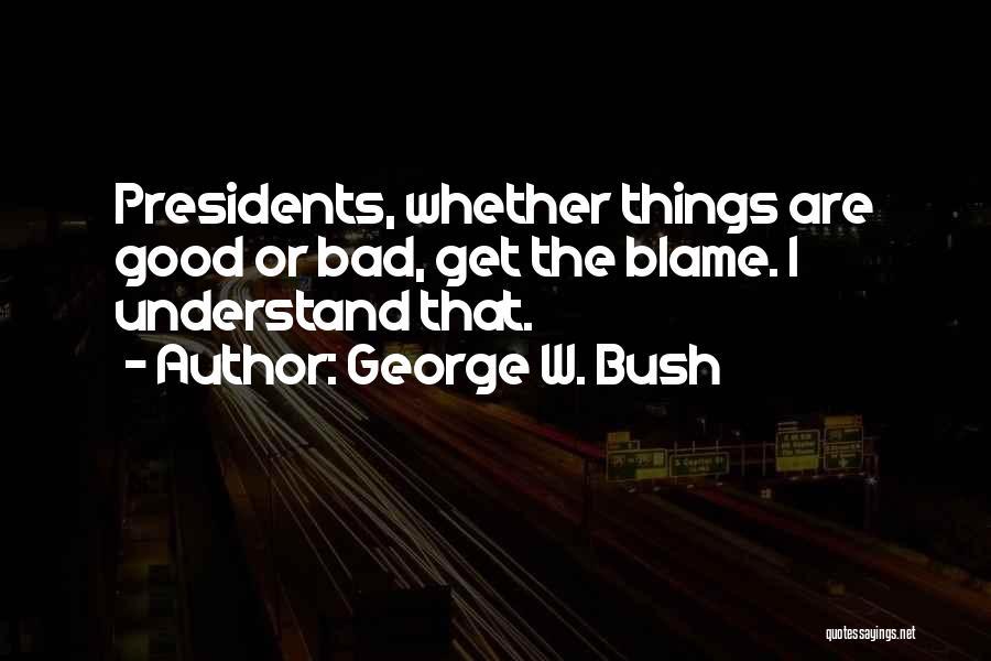 George W. Bush Quotes 1676592