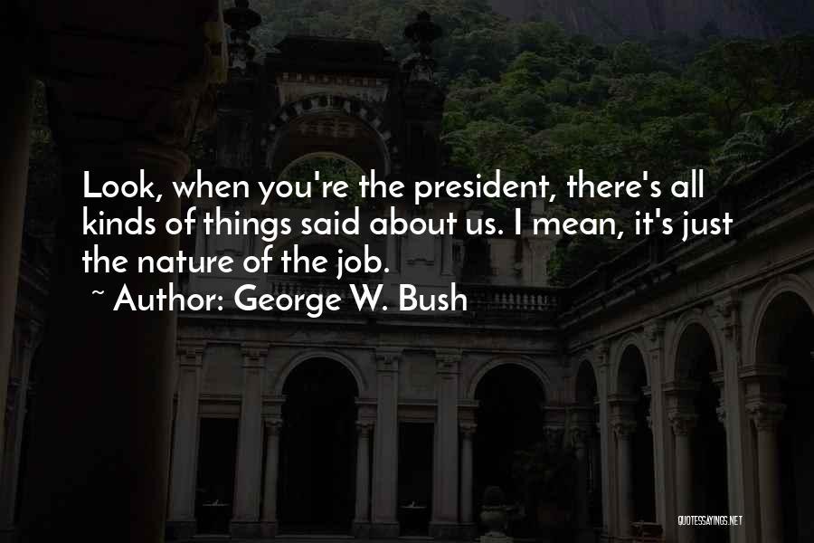 George W. Bush Quotes 1696880