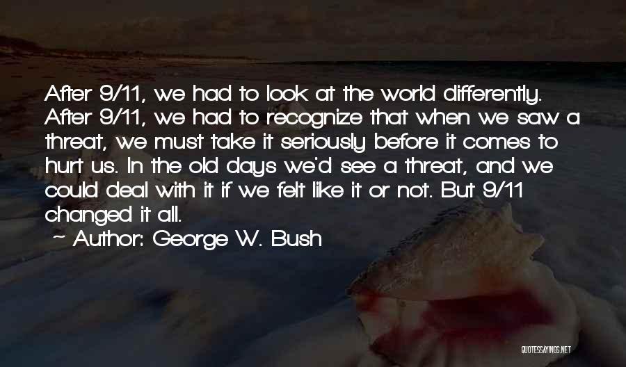 George W. Bush Quotes 1712800