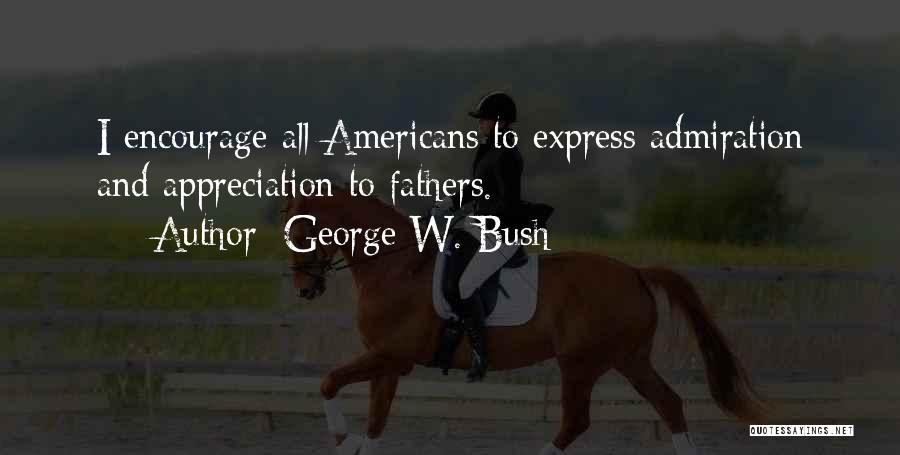 George W. Bush Quotes 1742328
