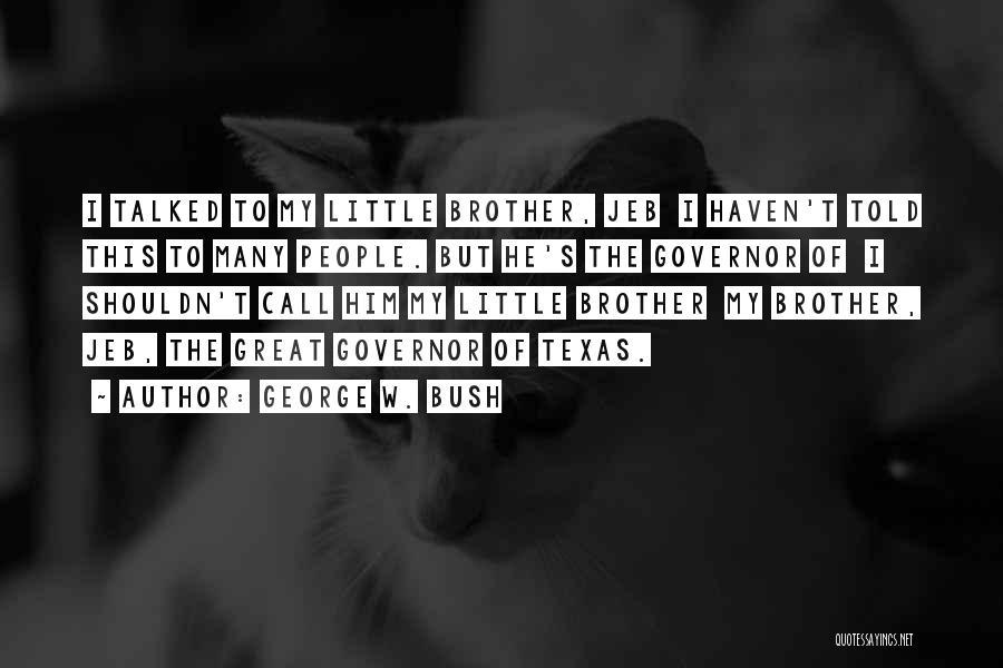George W. Bush Quotes 1772646