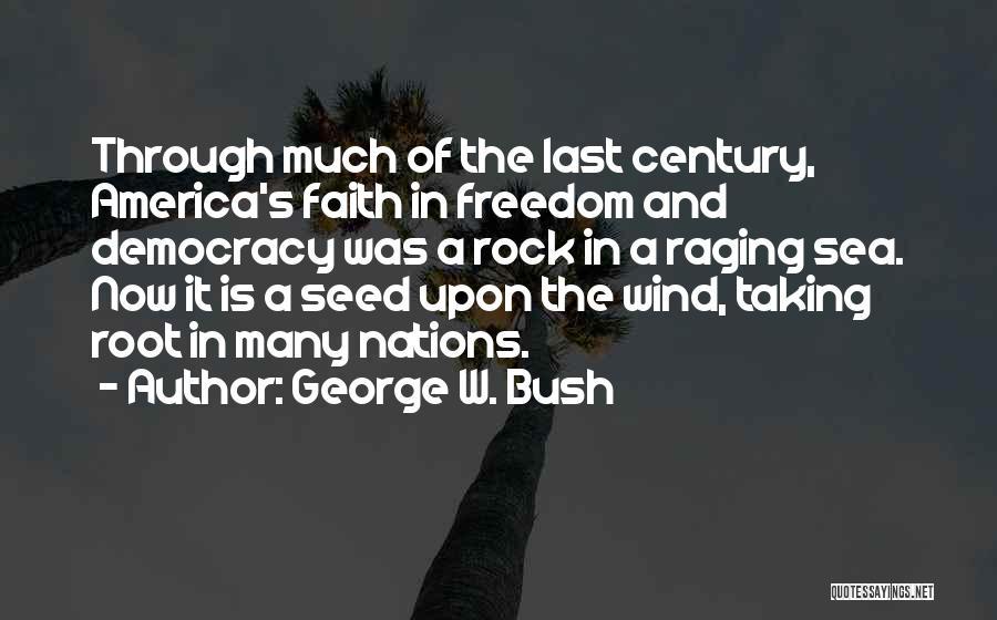 George W. Bush Quotes 1837916
