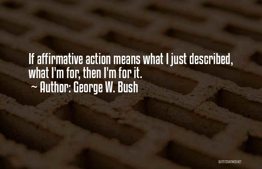 George W. Bush Quotes 1857368