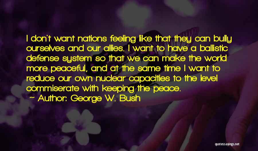 George W. Bush Quotes 1926987