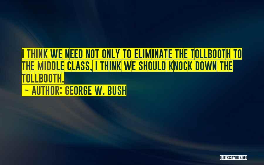 George W. Bush Quotes 1997977