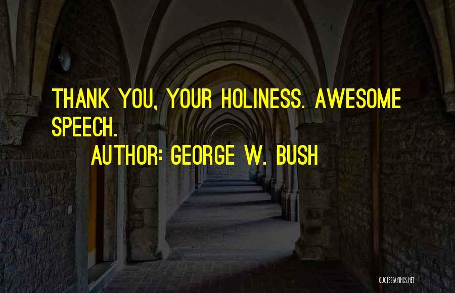 George W. Bush Quotes 2015247