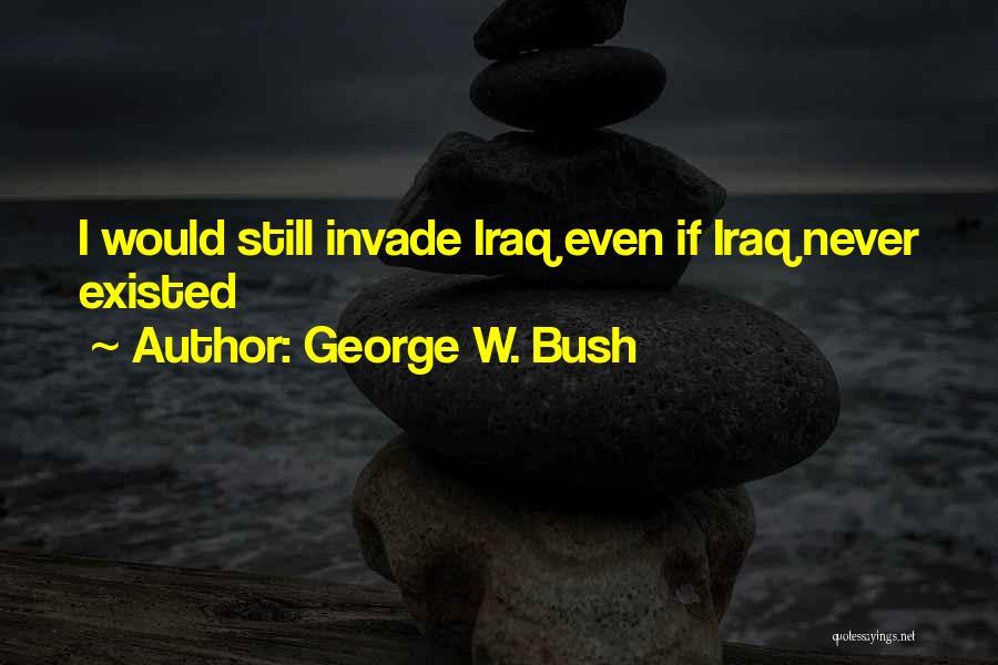 George W. Bush Quotes 2035699