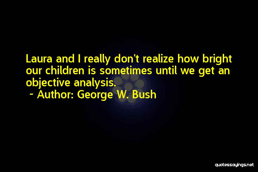 George W. Bush Quotes 2086375