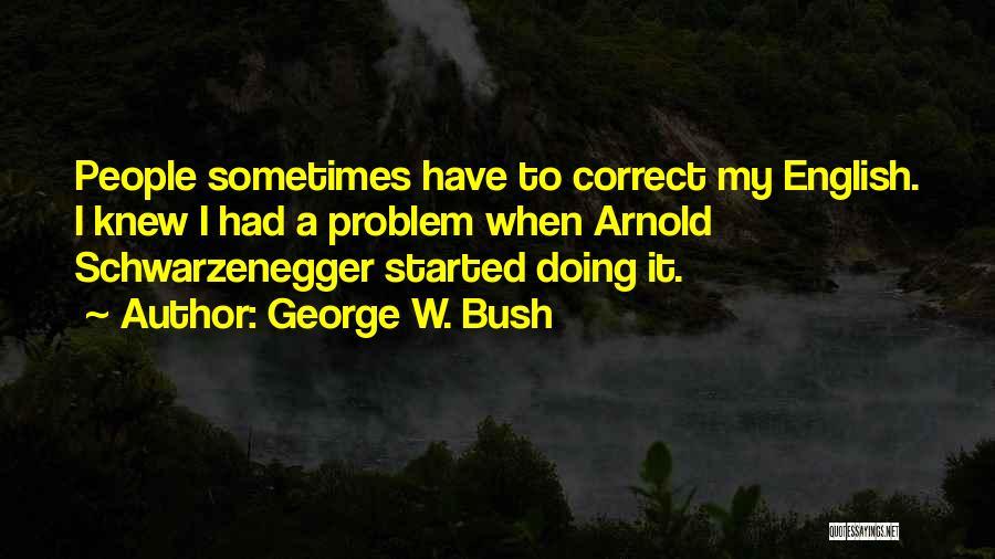 George W. Bush Quotes 2183749