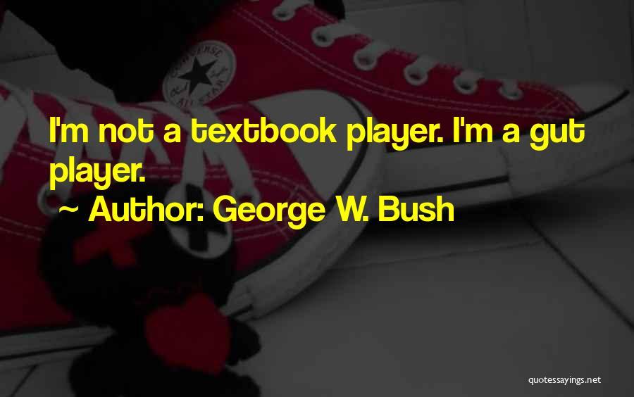 George W. Bush Quotes 221931