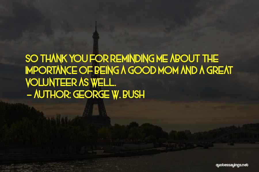 George W. Bush Quotes 2238315