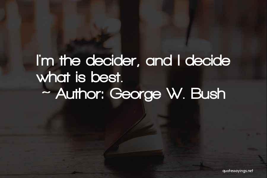 George W. Bush Quotes 2259334
