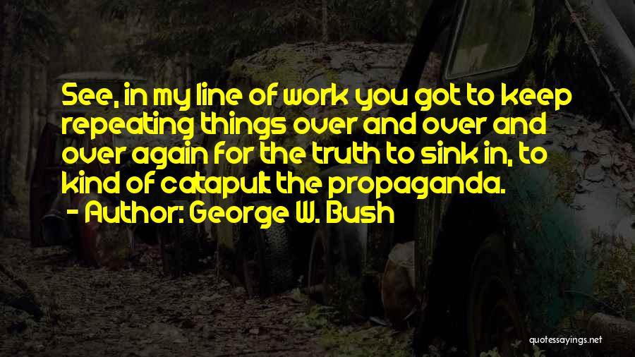 George W. Bush Quotes 260235