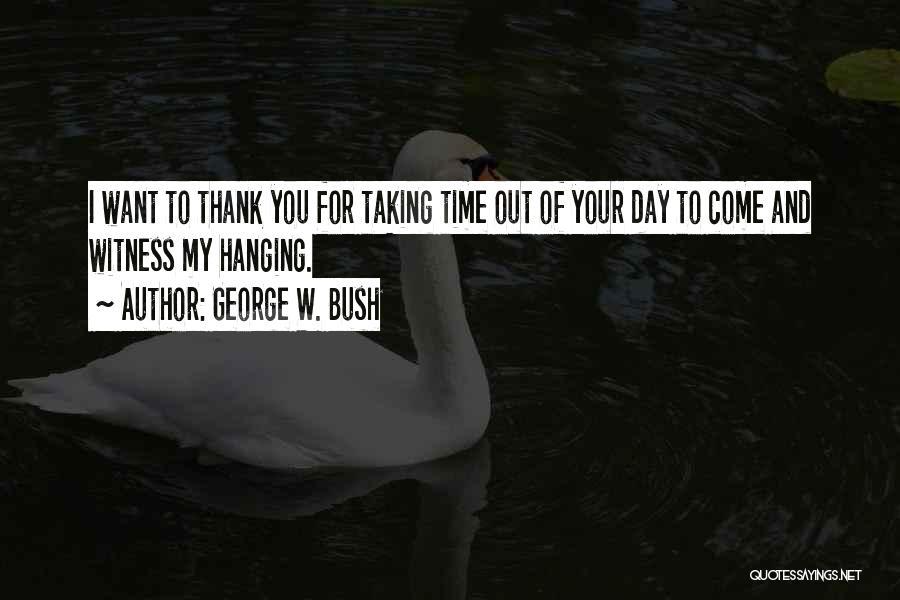 George W. Bush Quotes 348484