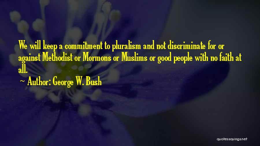 George W. Bush Quotes 395779