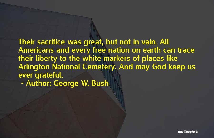 George W. Bush Quotes 469947