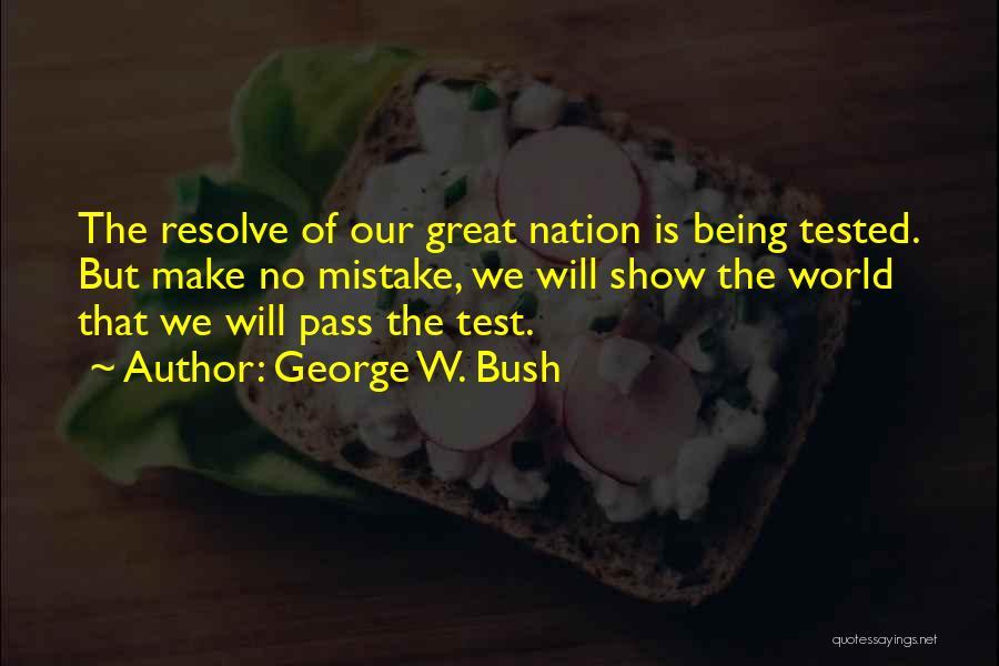 George W. Bush Quotes 470105
