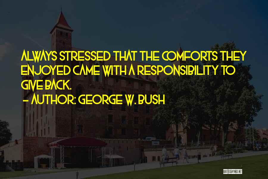 George W. Bush Quotes 481787