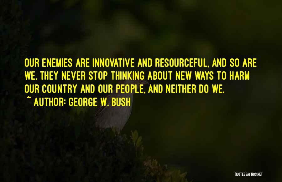 George W. Bush Quotes 522091