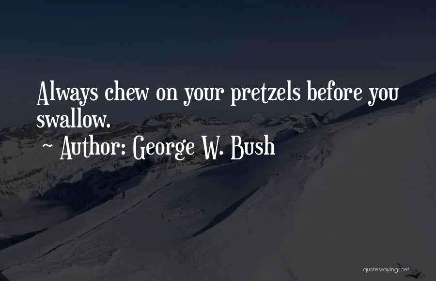 George W. Bush Quotes 549602