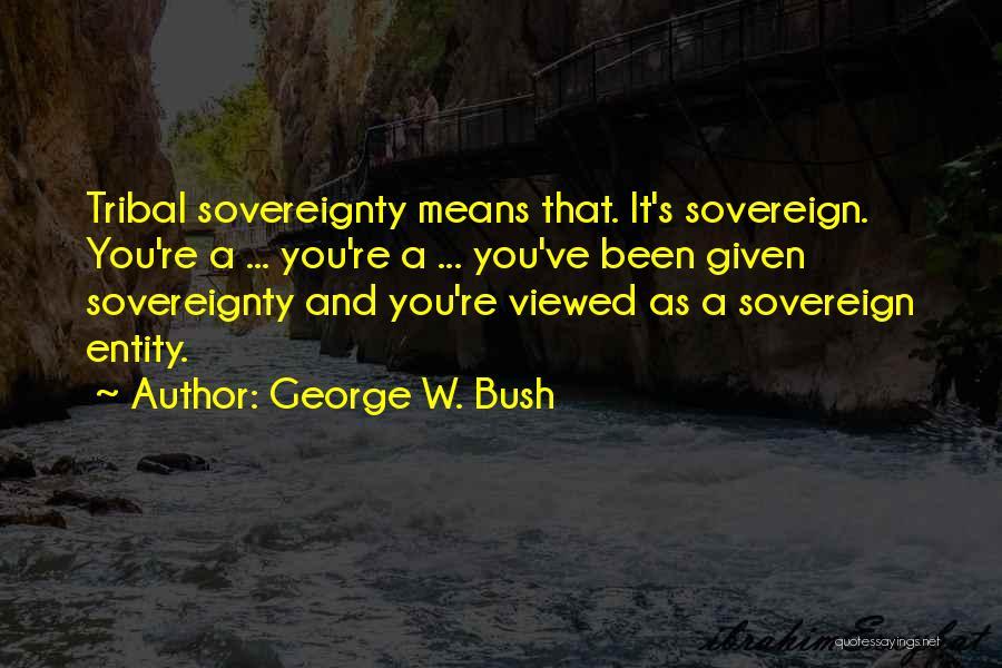 George W. Bush Quotes 552629