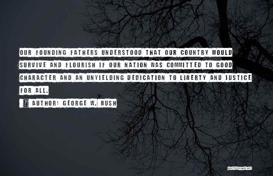 George W. Bush Quotes 585304