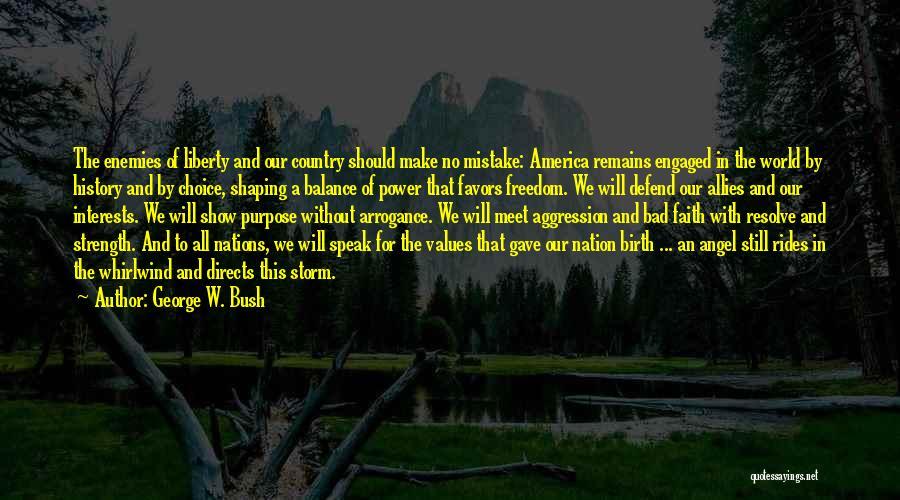 George W. Bush Quotes 594111