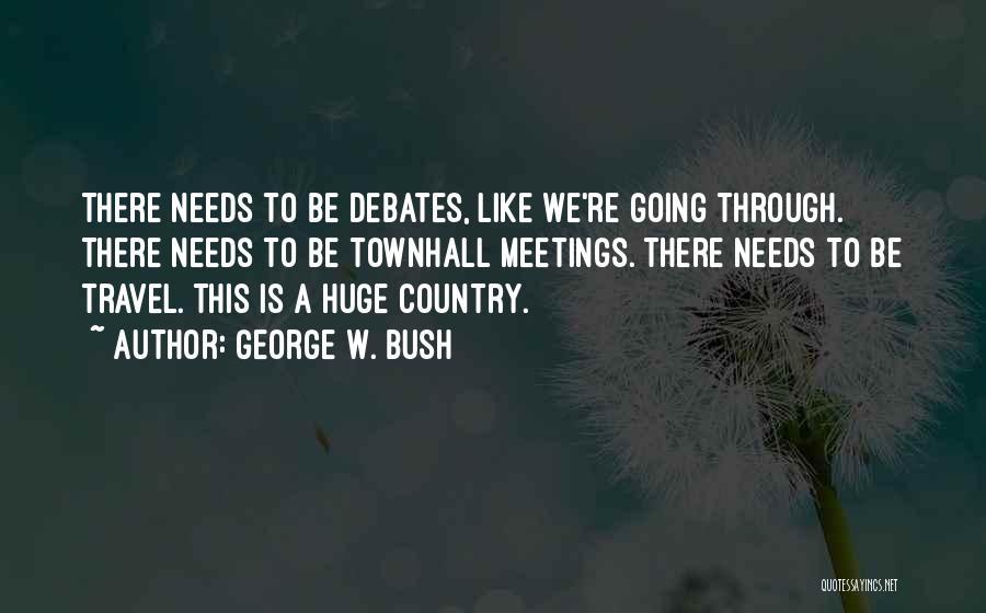 George W. Bush Quotes 600408