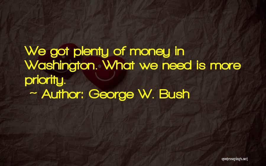 George W. Bush Quotes 675953