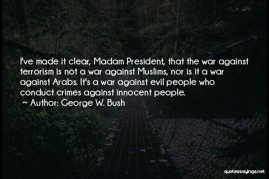 George W. Bush Quotes 884736