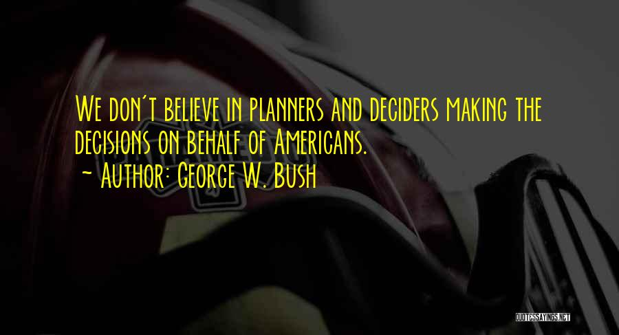 George W. Bush Quotes 938277