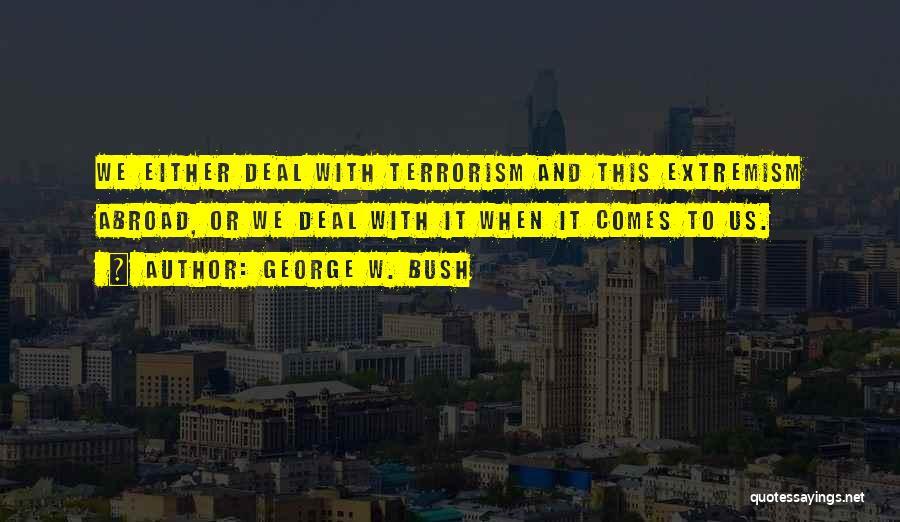 George W. Bush Quotes 950479