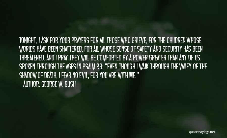 George W. Bush Quotes 973962
