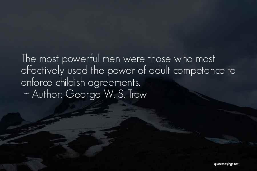 George W. S. Trow Quotes 1981979