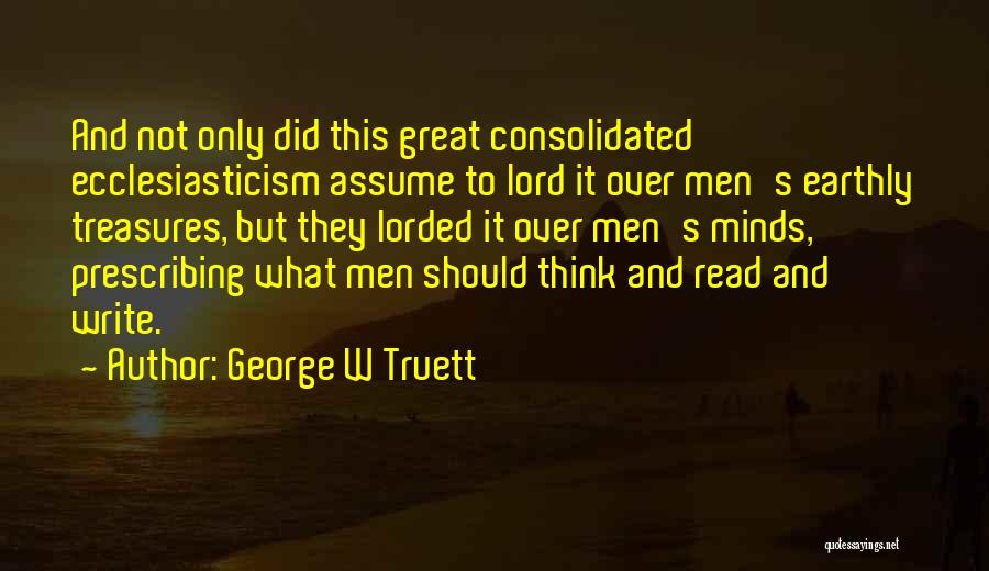 George W Truett Quotes 475552