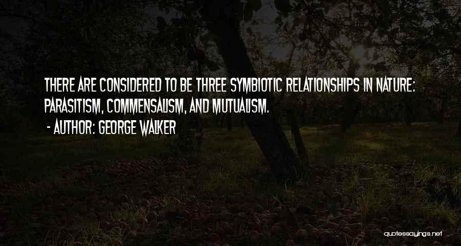 George Walker Quotes 1390810