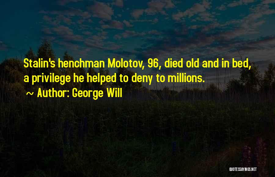 George Will Quotes 109632